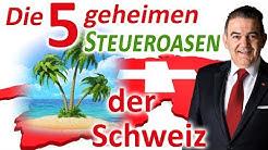 Die 5 geheimen Steueroasen der Schweiz! Wo zahlen Sie die tiefsten Steuern