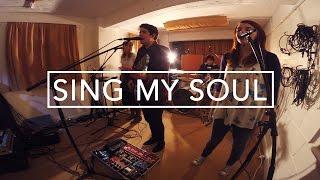 Sing My Soul [Live]