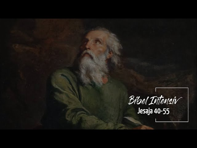 Bibel INTENSIV Seminar (3) Jesaja 40-55