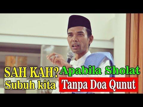 Ceramah Lucu Ustad Abdul Somad - Sah kah Sholat Subuh Kita Jika Tidak Dengan Doa Qunut Full HD