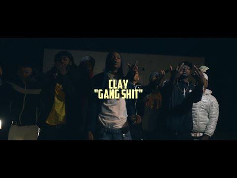 Clay - Gang Shit | @shotbytimo