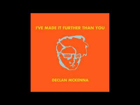 Declan McKenna - Don't You Wanna