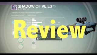 Shadow of Veils (Prison Sniper Rifle) Review