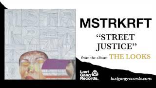 MSTRKRFT - Street Justice