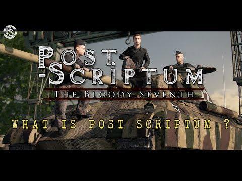 Post Scriptum - An in-depth look