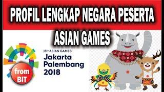Download Video Negara peserta Asian Games 2018 LENGKAP ; All Asian Countries in AG 2018 Indonesia MP3 3GP MP4