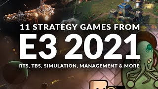 11 STRATEGY GAMES FŔOM E3 2021 TO LOOK OUT FOR | RTS, TBS, Simulation, Management & More (PC Only)