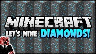 LET'S MINE MINECRAFT DIAMONDS! | Let's Play Minecraft Survival