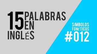 LAS PALABRAS MÁS IMPORTANTES DEL INGLÉS: PARTE 12