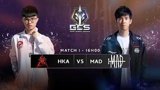Trực tiếp - HKA vs MAD [Tuần 3 - Ngày 1]   GCS Mùa Xuân 2020