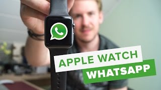 WHATSAPP AUF APPLE WATCH // Deutsch // Tutorial#3 // HD