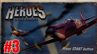 Heroes Over Europe: Campaign Walkthrough: London Burning