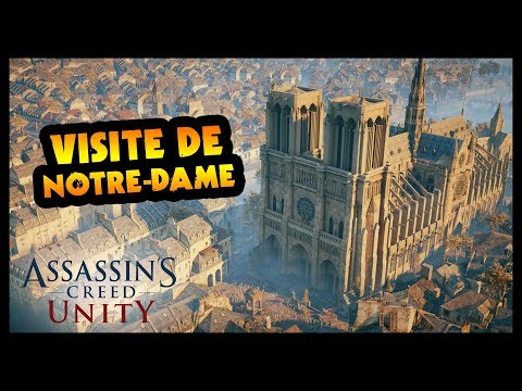 VISITE de la CATHÉDRALE NOTRE-DAME DE PARIS (Assassin's Creed Unity)