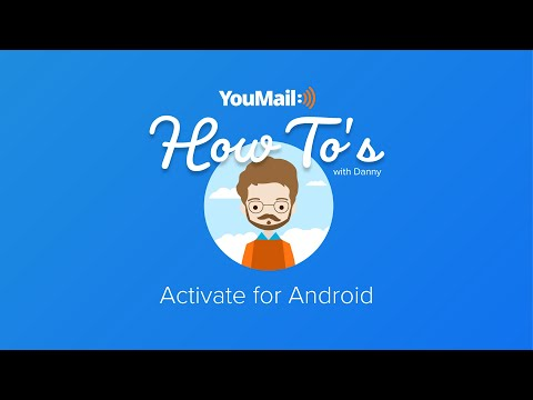 How to Activate YouMail on the Android – Help Center