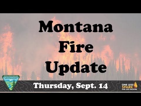 Montana Fire Update Thursday Sept 14, 2017