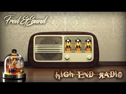 High End Radio - by Fred & Sound (Original Mix)