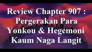 Review Chapter 907 : Pergerakan Para Yonkou & Hegemoni Kaum Naga Langit