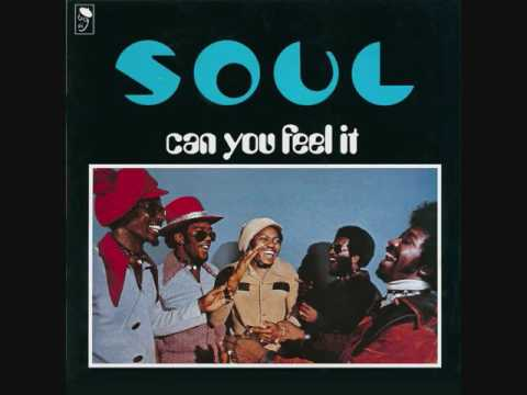 S O U L  (Usa, 1972)  - Can You Feel It (Full Album)