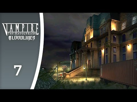 Horror at the Ocean House Hotel - Let's Play Vampire: The Masquerade - Bloodlines #7