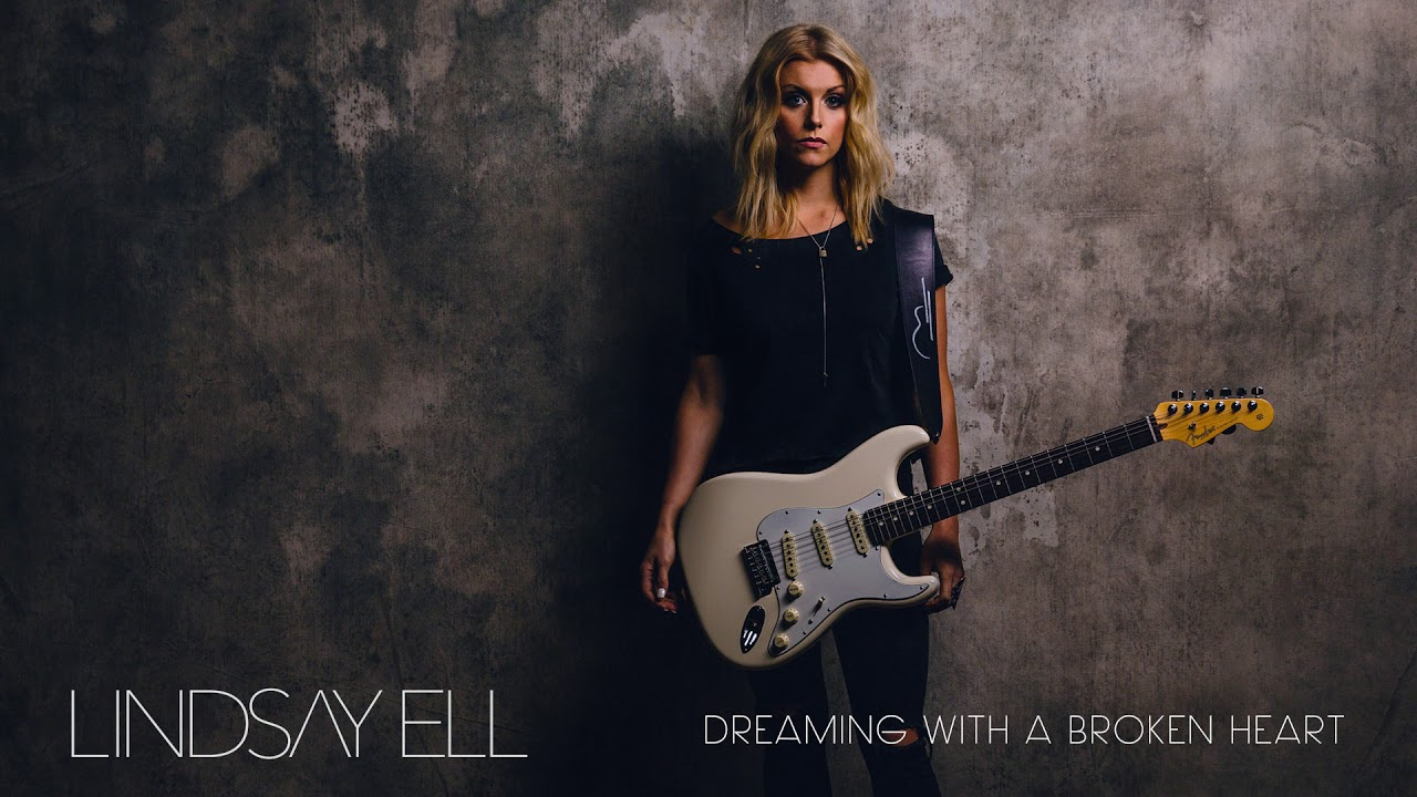 Lindsay Ell   Dreaming With a Broken Heart Official Audio Chords ...