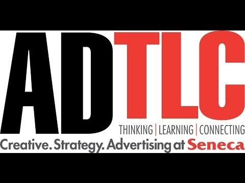 AdTLC Seneca College - Creative Advertising Keynote Lecture w/ Suzanne Pope