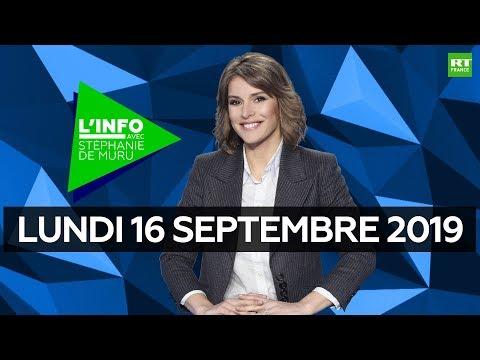 L'Info avec Stéphanie De Muru - Lundi 16 septembre 2019