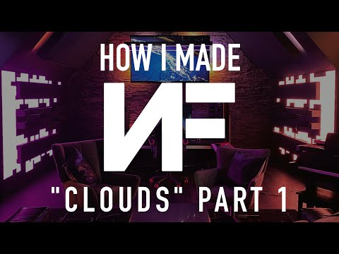 """HOW I MADE """"Clouds"""" by NF"""