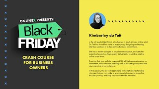Black Friday Crash Course for Business Owners: Create a seamless user experience.