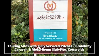 Touring Sites with Fully Serviced Pitches - Broadway Caravan & Motorhome Club Site, Cotswolds