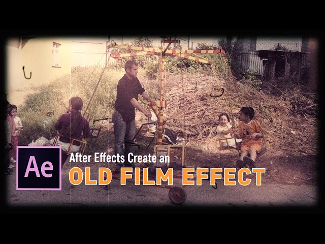 After Effects Old Film effect tutorial