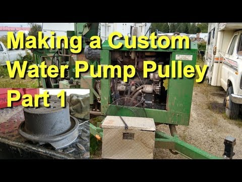 Making A Custom Water Pump Pulley Part 1