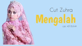 Gambar cover CUT ZUHRA-Mengalah|Lirik Video