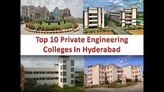 Top 10 Private Engineering Colleges In Hyderabad
