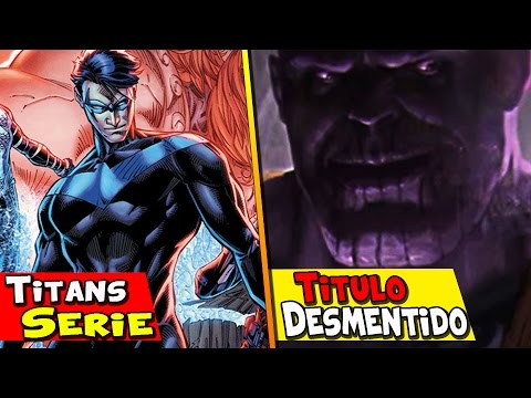 TITANS SERIE  ACCIÓN REAL DC,GLASS,JAMES GUNN DESMIENTE TITULO DE AVENGERS 4 y mas