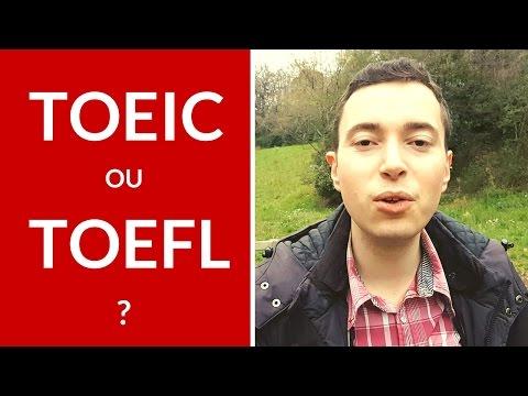 TOEIC Ou TOEFL : Voici Comment Faire Votre Choix