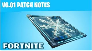 "FORTNITE:""V6.01 PATCH NOTES!"""