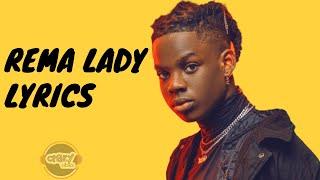 Rema - Lady (Lyrics)