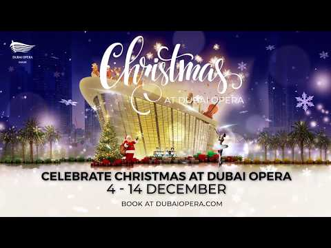 Celebrate Christmas at Dubai Opera form 4 – 14 December