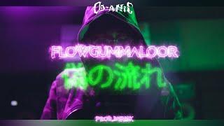 OG-ANIC : FLOWGUMMALOOR [Prod.by 34RI$K]