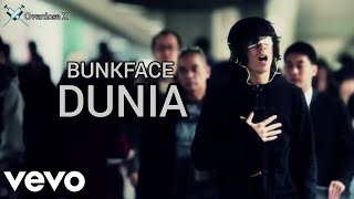 Repeat youtube video BUNKFACE - DUNIA (OFFICIAL MUSIC VIDEO) MTV
