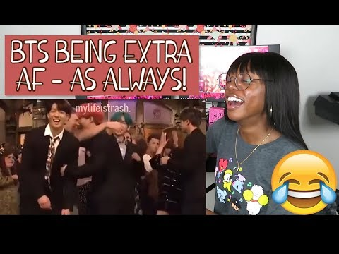BTS being extra af (again) ♡♡ REACTION