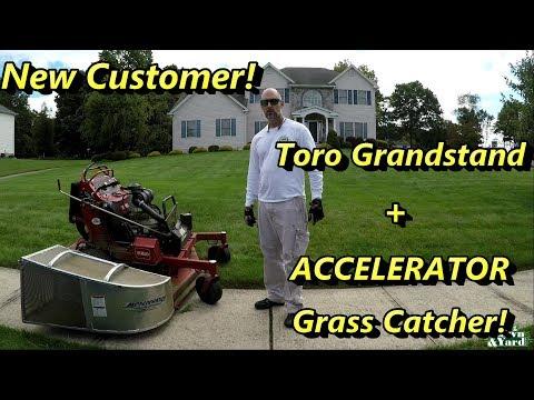 Lawn Care, New Customer! Toro Grandstand + ACCELERATOR GRASS CATCHER!