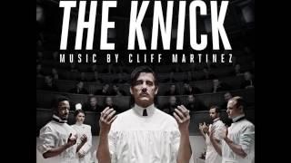 Cliff Martinez - Son of Placenta Previa (The Knick Cinemax Original Series Soundtrack)