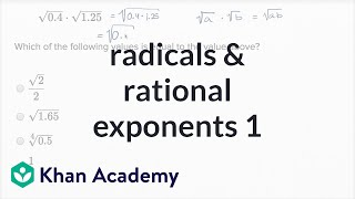 Radicals And Rational Exponents — Basic Example | Math | New SAT | Khan Academy