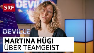 Martina Hügi über Teamgeist | Deville