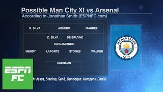 How will Manchester City line up in 2018/19 Premier League opener vs. Arsenal? | ESPN FC
