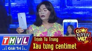 THVL | Cười xuyên Việt - Phiên bản nghệ sĩ 2016: Xấu từng centimet - Trịnh Tú Trung