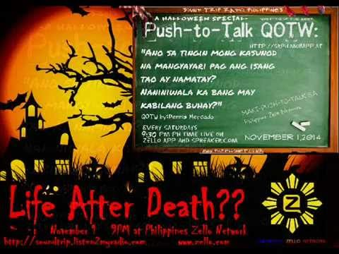 """Philippines Zello Network - """"Life after death"""" Push to Talk Topic 2014"""