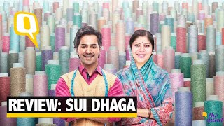 Review: 'Sui Dhaaga' is Predictable but Charming in Its Simplicity | The Quint