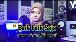 Download Lagu BAIK BAIK SAJA - Ndarboy genk ( Cover Woro Widowati ) mp3